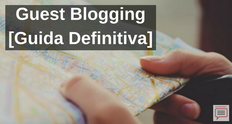 guest blogging guida definitiva